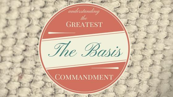 The Greatest Commandment (3)