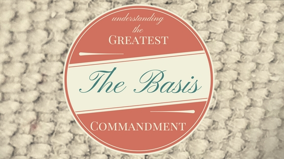 The Greatest Commandment (3)