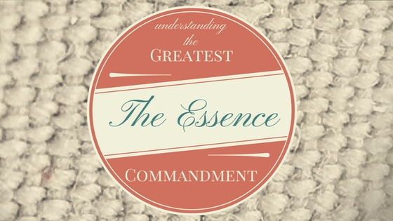The Greatest Commandment (4)